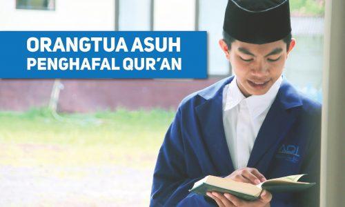 Orangtua Asuh Penghafal Quran AQLIS